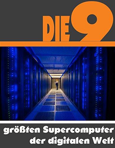 Titan Hardware (Die neun größten Supercomputer der digitalen Welt: Die ganze Welt der Computer - Vom Titan bis zum IBM Roadrunner)