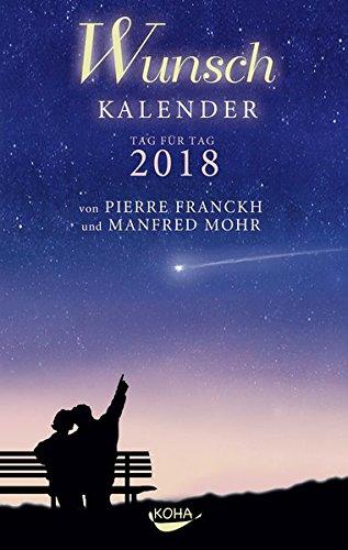 Wunschkalender 2018 por Pierre Franckh