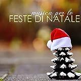 Musica per Feste di Natale - Tipiche Canzoni Natalizie, Sottofondo Musicale Rilassante