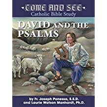 Come and See: David and the Psalms (Come and See: Catholic Bible Study)