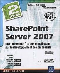 SharePoint Server 2007 - Coffret de 2 livres : de l'intégration à la personnalisation par le développement de composants