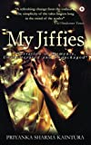 My Jiffies:Narration of Moments, Unadulterated and Unpackaged