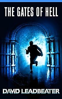 The Gates of Hell (Matt Drake Book 3) (English Edition) von [Leadbeater, David]