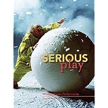 Serious Play: Modern Clown Performance