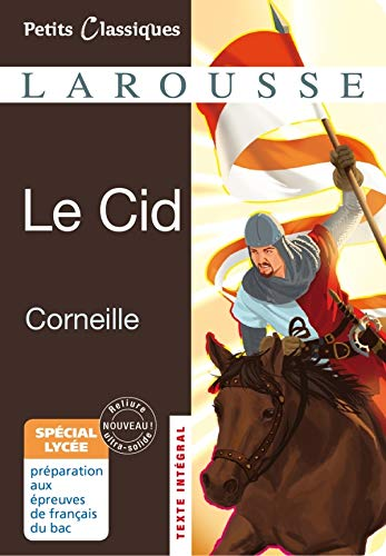 Le Cid (Petits classiques Larousse Lycée)