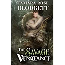 The Savage Vengeance: Volume 3 by Tamara Rose Blodgett (2012-03-30)