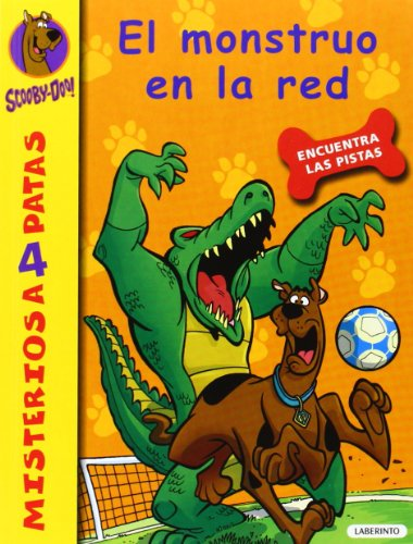 Scooby-Doo. El monstruo en la red: 26 (Misterios a 4 patas) por Cristina Brambilla