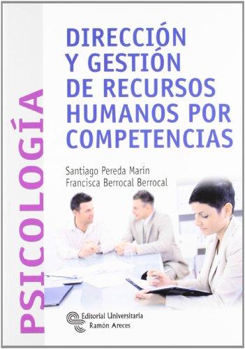 Dirección y Gestión de Recursos Humanos por Competencias (Manuales)