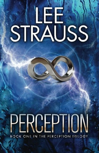 Perception: Volume 1 (The Perception Trilogy)