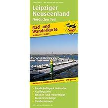 Leipziger Neuseenland Nördlicher Teil: Rad- und Wanderkarte mit Landschaftspark Goitzsche, Ausflugszielen, Einkehr- & Freizeittipps, Straßennamen, ... 1:50000 (Rad- und Wanderkarte / RuWK)