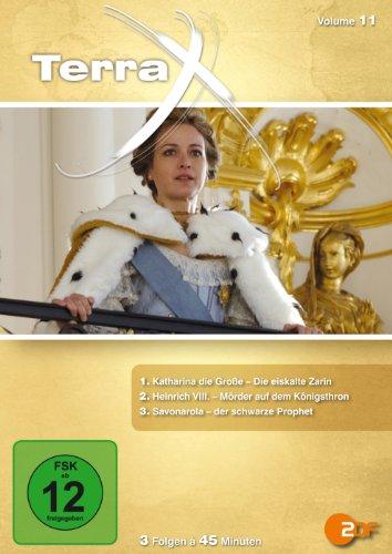 Terra X - Volume 11: Katharina die Große / Heinrich VIII. / Savonarola - der schwarze Prophet