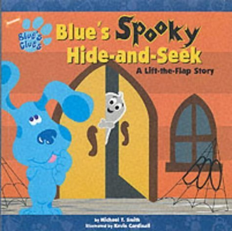 Blue's Spooky Hide-and-seek (Blue's Clues) by Angela Santomero (2002-11-03) (Blues Clues 3)