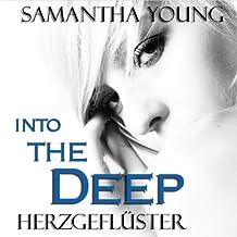 Into The Deep: Herzgeflüster