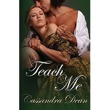 Teach Me by Cassandra Dean (2012-08-20)