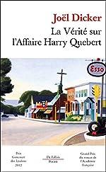 La vérité sur l'Affaire Harry Quebert - Prix Goncourt des lycéens 2012 et Grand Prix du Roman de l'Académie française 2012 de Joël Dicker