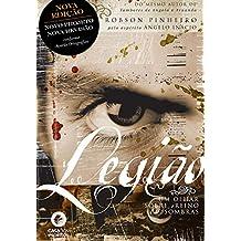 Legião: Um olhar sobre o reino das sombras (Trilogia o reino das sombras Livro 1) (Portuguese Edition)