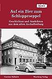 Auf ein Bier zum Schlappeseppel - Geschichten und Anekdoten aus dem alten Aschaffenburg, Band 2 - Carsten Pollnick