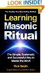 Learning Masonic Ritual - The Simple,...
