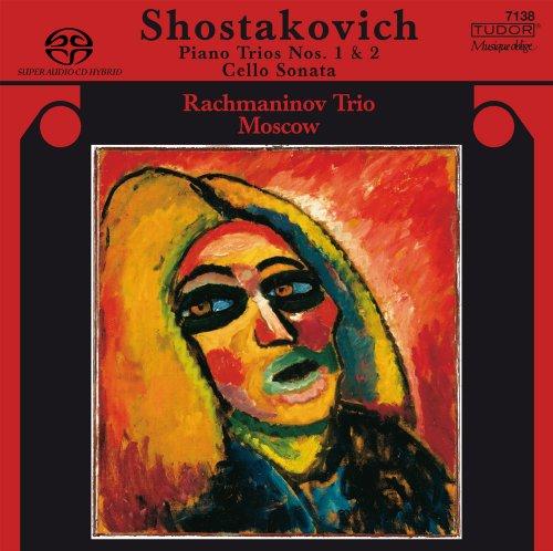 chostakovitch: Piano Trios Nos. 1 & 2; Cello Sonata [Hybrid SACD]