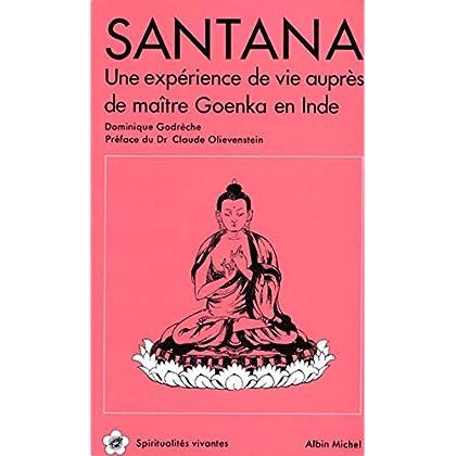 Santana : Une expérience de vie auprès de Maître Goenka en Inde