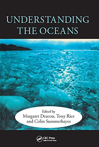 Understanding the Oceans: A Century of Ocean Exploration (English Edition)