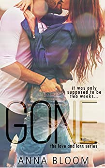 gone-the-love-and-loss-series-english-edition
