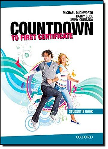 Countdown to First Certificate. Students Book: Kurs zur Vorbereitung auf das neue Cambridge First Certificate (New Countdown to First Certificate)