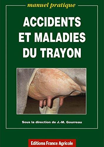 Accidents et maladies du trayon : Manuel pratique