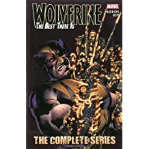 Wolverine: The Best There Is: The Complete Series (Wolverine (Unnumbered))