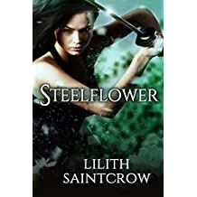 Steelflower (The Steelflower Chronicles Book 1) (English Edition)