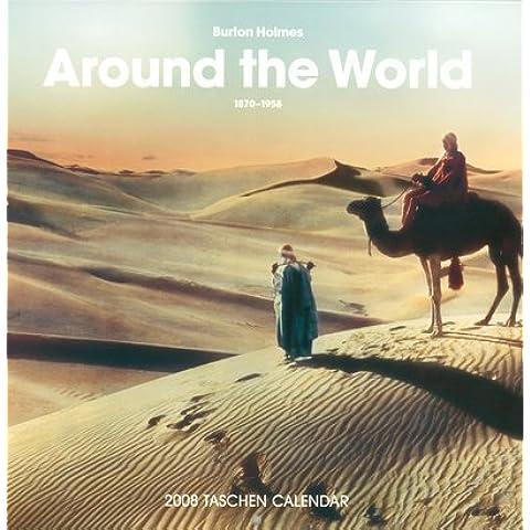 Burton Holmes 2008 Calendar: Around the World 1892-1952