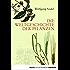 Die Weltgeschichte der Pflanzen (Eichborn digital ebook)
