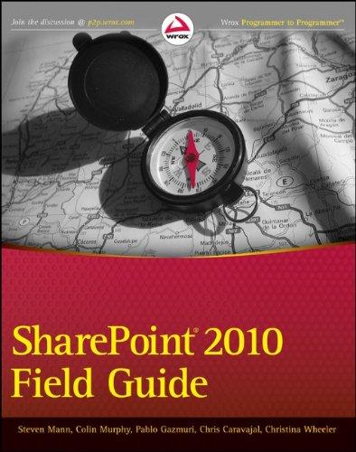SharePoint 2010 Field Guide por Steven V. Mann