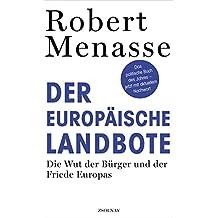 Der Europäische Landbote: die Wut der Bürger und der Friede Europas