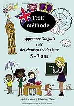 The méthode, noir et blanc - Apprendre l'anglais avec des chansons et des jeux 5-7 ans de Sylvie Hanot