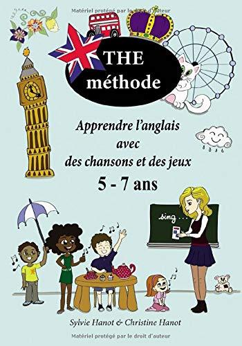 The méthode, noir et blanc: Apprendre l'anglais avec des chansons et des jeux 5-7 ans