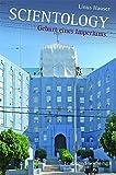 Scientology. Geburt eines Imperiums