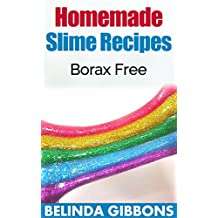 Homemade Slime Recipes: Borax Free