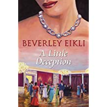 A Little Deception by Beverley Eikli (2011-06-30)