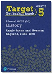Target Grade 5 Edexcel GCSE (9-1) History Anglo-Saxon and Norman England, c.1060-1088 Intervention Workbook (History Intervention)