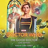 Doctor Who: The Good Doctor: 13th Doctor Novelisation