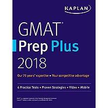 GMAT Prep Plus 2018: 6 Practice Tests + Proven Strategies + Online + Video + Mobile (Kaplan Test Prep) (English Edition)