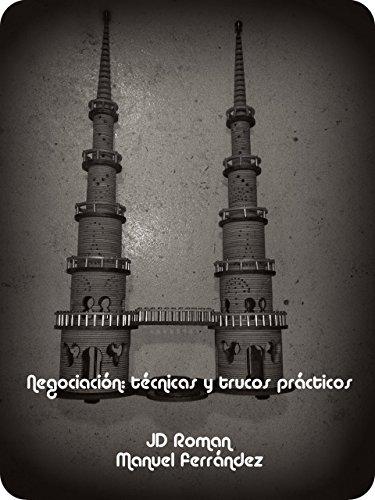 Negociación: técnicas y trucos prácticos (Spanish Edition)