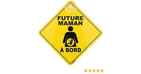 Future Maman Plaque auto vitre humour panneau ventouse