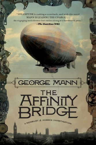 The Affinity Bridge: A Newbury & Hobbes Investigation (English Edition)