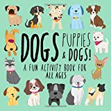 Best Books For 5 Year Old Girls - Dogs, Puppies and Dogs!: A Fun Activity Book Review