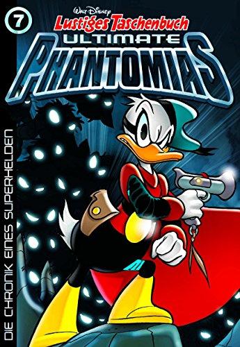Lustiges Taschenbuch Ultimate Phantomias 07: Die Chronik eines (Disney Kostüme Lustige)