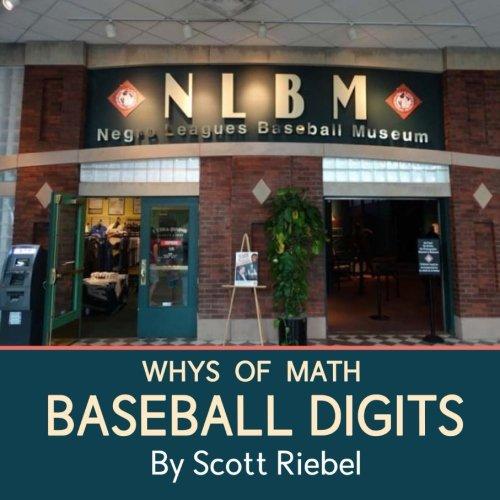 Whys of Math: Baseball Digits por Scott Riebel