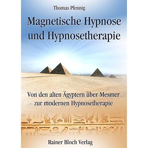 Magnetische Hypnose und Hypnosetherapie