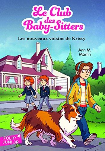 Le Club des Baby-Sitters, 11:Les nouveaux voisins de Kristy